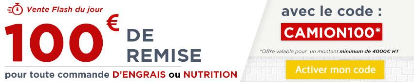 100€ de remise pour toute commande d'engrais ou nutrition avec le code promo camion100
